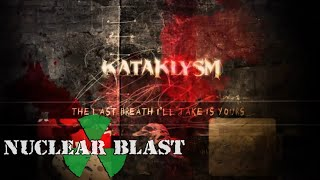 KATAKLYSM - The Last Breath I'll Take Is Yours (OFFICIAL LYRIC VIDEO)