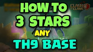 How To 3 STARS Any TH9 WAR BASE | BEST WAR ATTACK REPLAYS | Clash Of Clans