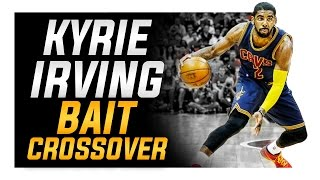 Kyrie Irving Bait Crossover: NBA Basketball Moves