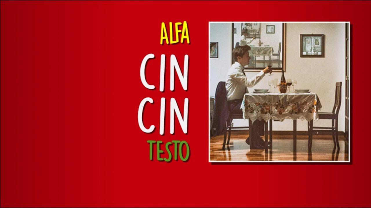 Download ALFA - Cin Cin (Testo - Lyrics Video)