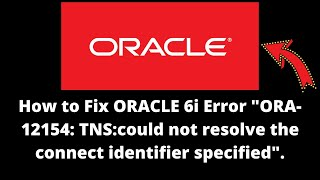 How to Fix ORACLE 6i Error