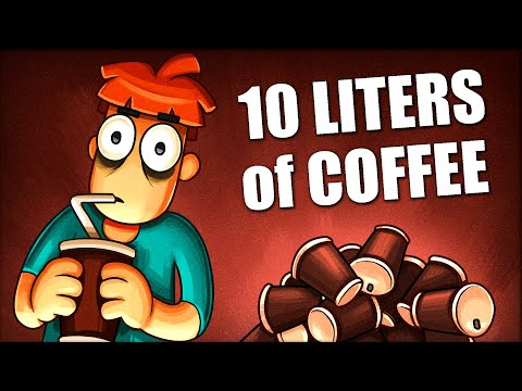 What If You Drink 10 Liters Of Coffee Per Day?