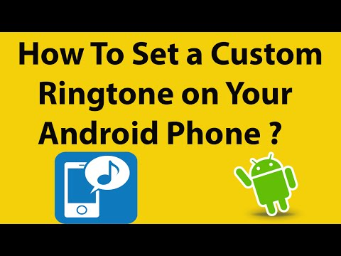 How To Set a Custom Ringtone on Your Android Phone ?