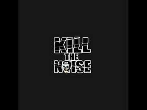 Kill The Noise - Kill Kill Kill