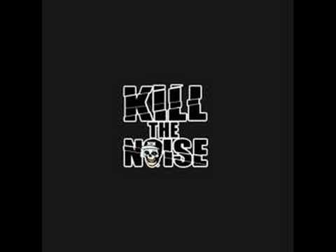 Kill The Noise - Kill Kill Kill
