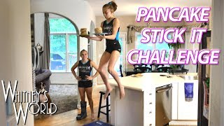 Pancake Stick It Challenge  Kitchen Gymnastics with Whitney &amp Mal