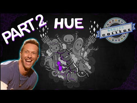 Hue: Lot's of Death - Part 2 - Gaming Thru College |