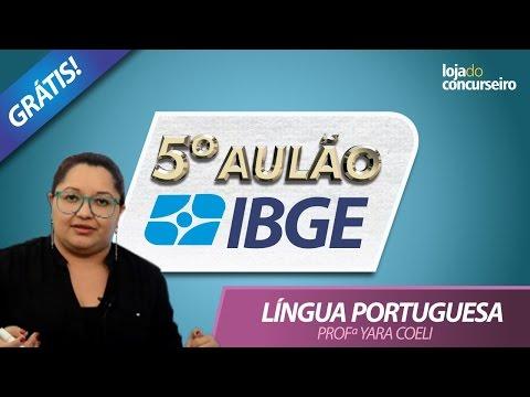 ✅ 5º AULÃO IBGE 2017 - Língua Portuguesa - 12 Questões da FGV - Yara Coeli