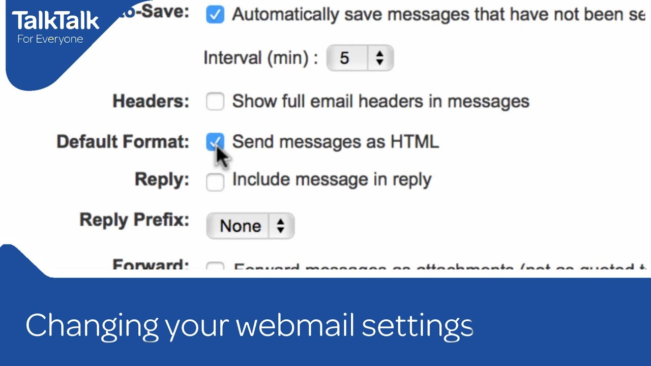 My Talktalk Webmail >> Changing Your Webmail Settings