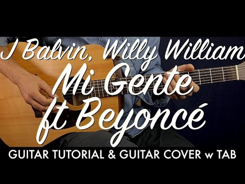 J Balvin Willy William - Mi Gente Guitar Tutorial Lesson / Guitar Cover How To play chords