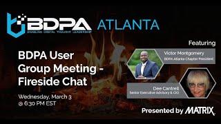 BDPA Atlanta - March Fireside Chat