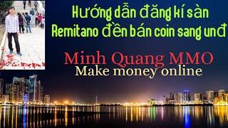 Hướng dẫn chi tiết cách đăng kí sàn Remitano để bán các đồng coin sang tiền Việt Nam đồng
