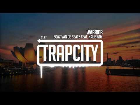 Boaz van de Beatz feat. Kalibwoy - Warrior
