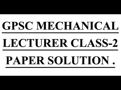 China GPSC MECHANICAL LECTURER CLASS-2 PAPER SOLUTION