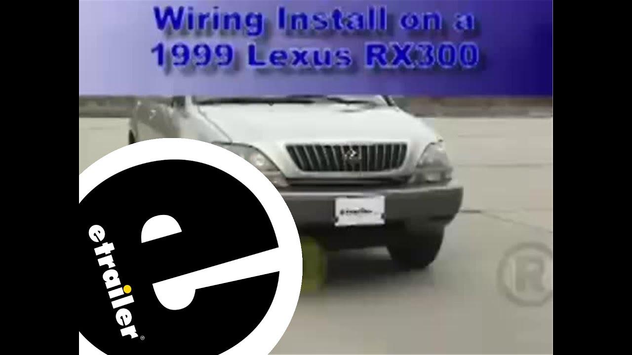 trailer wiring harness installation 1999 lexus rx 300 etrailer com [ 1280 x 720 Pixel ]