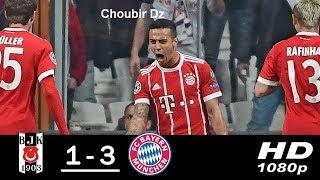 Besiktas V FC Bayern Munich ( 1 - 3 )  Champions  League 14/03/2018