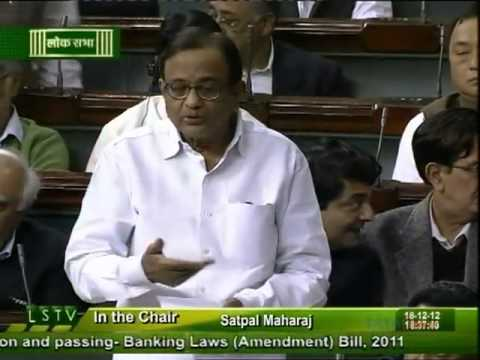 P.Chidambaram on  Banking Law ( Amendment) Bill, 2011: 18 December, 2012