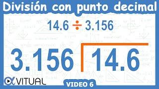 División con punto decimal ejemplo 6 de 6 | Aritmética - Vitual thumbnail