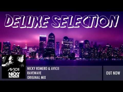 Avicii & Nicky Romero - RaveWave ( Officiel Song ) NEW 2014