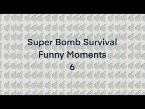 this game broke me   Roblox super bomb survival Funny moments #6  