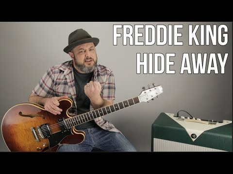 """blues guitar lesson for """"hide away"""" by freddie king"""