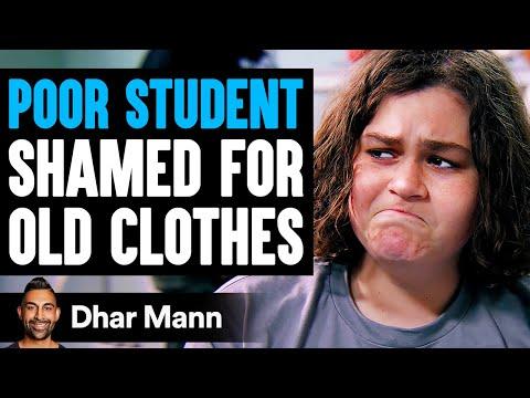 Poor STUDENT SHAMED For OLD CLOTHES, What Happens Next Is Shocking | Dhar Mann