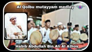 Al qolbu mutayyam medley Habib Abdullah Bin Ali Al Athos - Masjid Al Barokah Bojong Menteng 04