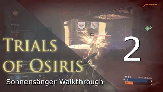 Trials of Osiris Sonnensänger Makellos Walkthrough #2 Blindwacht | Deutsch | HD