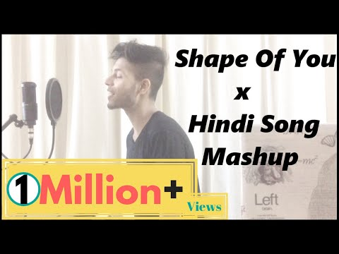 Ed Sheeran - Shape Of You | Hindi Mashup | Oh Oh Jane Jaana
