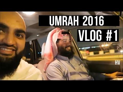 *UMRAH 2016* VLOG #1 (HD)