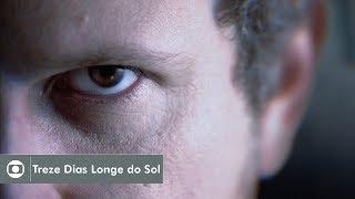 Treze Dias Longe do Sol: confira o filme de lançamento da minissérie