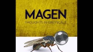 Magen - Greyscale...