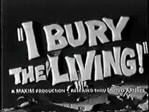 Trailer: I Bury the Living (1958)
