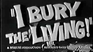 Trailer: I Bury the Living (1958)