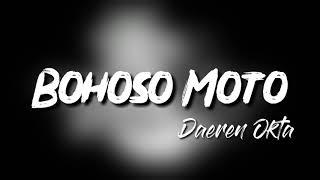 Bohoso Moto DJ SLOW 2K19 ENAK BENER BROO