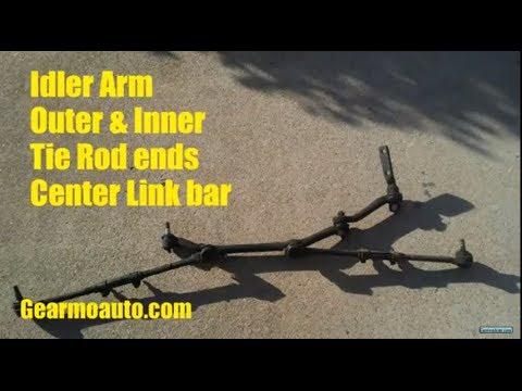 1998 chevy blazer idler arm, inner \u0026 outer tierods, centerlink F150 Idler Arm 1998 chevy blazer idler arm, inner \u0026 outer tierods, centerlink replacement