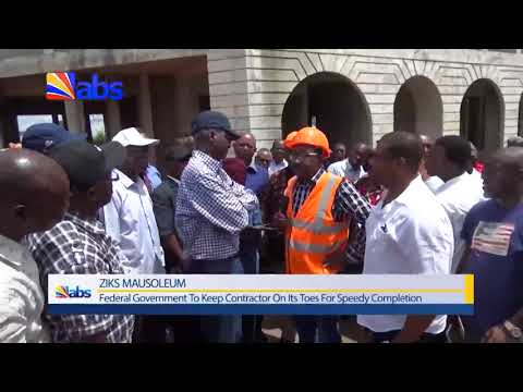 Zik's Mausoleum: FG Threatens  To Terminate  Contracts Of Non-Performing Contractors