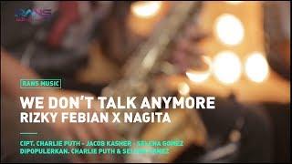 We Don't Talk Anymore - Nagita X Rizky Febian