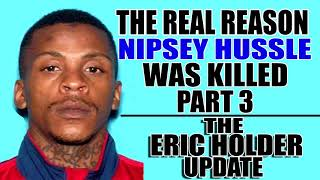 Real Rap Show | Episode 9 |The Real Season Nipsey Hussle Was Killed Part 3 | The Eric Holder Update