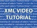 XML Video Tutorial
