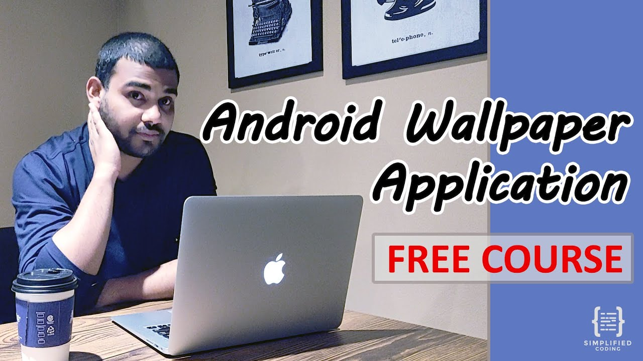 1 Build A Wallpaper App In Android Introduction Youtube