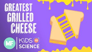 Kids Vs. Science: Making The Greatest Grilled Cheese