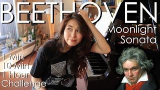 1 Min, 10 Min, 1 Hour Challenge: Beethoven Moonlight Sonata, Op.27 No.2