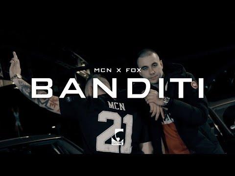 MCN x FOX - Banditi