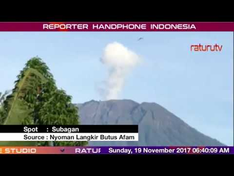 Bali Volcano : Mount Agung – Gunung Agung update real time 19112017