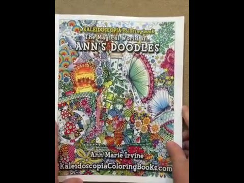 Ann\'s Doodles: A Kaleidoscopia Coloring Book: The Magical World of flip  through