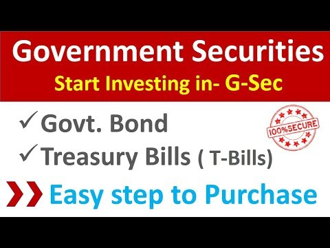 How to Invest in Government Securities | Invest in Govt. Bond & Treasury Bills | G-sec | T-Bills