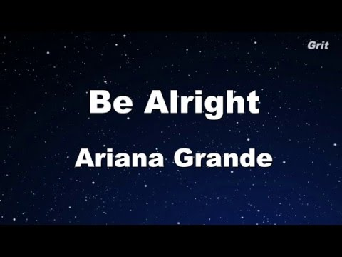 Be Alright - Ariana Grande Karaoke 【No Guide Melody】Instrumental