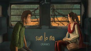 Sun Lo Na (Raw) - Suzonn