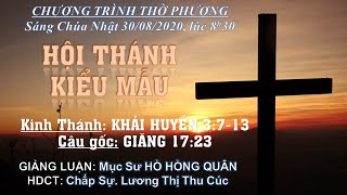 HTTL BẾN GỖ - Chương trình thờ phượng Chúa - 30/08/2020